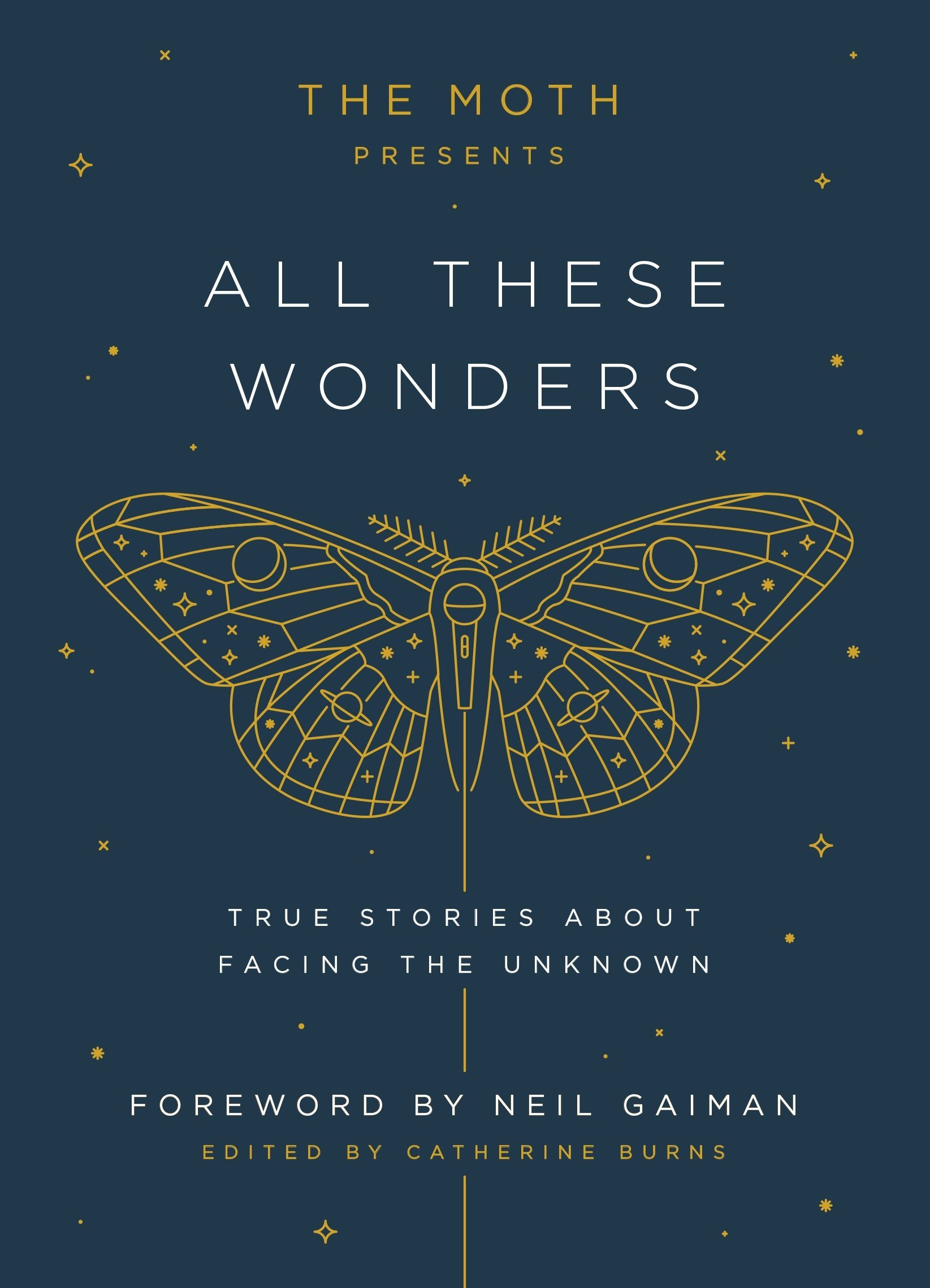 The Moth: All the Wonders